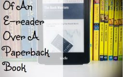 Advantages Of An E-reader Over A Paperback Book