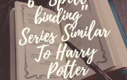 "6 ""Spell-binding"" Series Similar To Harry Potter"